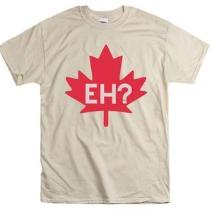 Tops - Eh? Canada Maple Leaf T-Shirt Canadian Tee